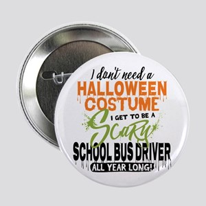 "School Bus Driver Halloween 2.25"" Button"
