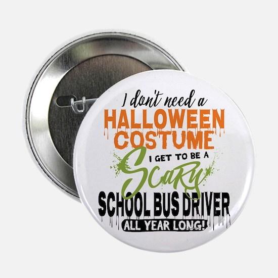 "School Bus Driver Halloween 2.25"" Button"