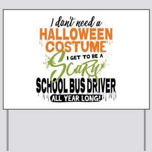 School Bus Driver Halloween Yard Sign