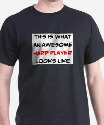 awesome harp player T-Shirt