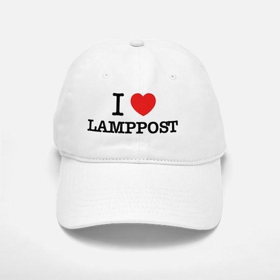 I Love LAMPPOST Baseball Baseball Cap
