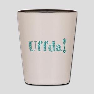 Uffda turquoise text Shot Glass