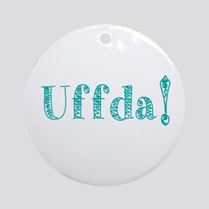 Uffda Turquoise Text Round Ornament