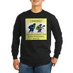 umpire t-shirts presents Long Sleeve Dark T-Shirt