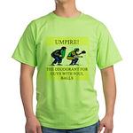 umpire t-shirts presents Green T-Shirt