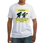 umpire t-shirts presents Fitted T-Shirt