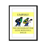 umpire t-shirts presents Framed Panel Print