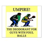 umpire t-shirts presents Small Poster