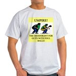 umpire t-shirts presents Light T-Shirt