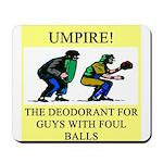 umpire t-shirts presents Mousepad