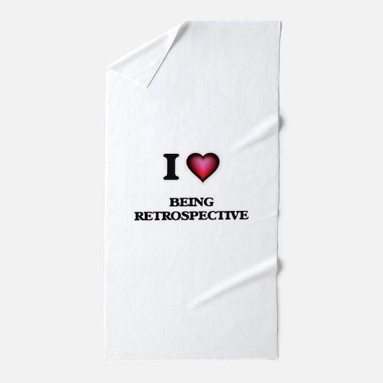 I Love Being Retrospective Beach Towel