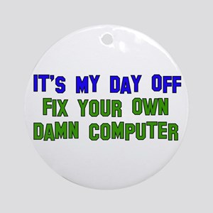 Won't Fix Computer Ornament (Round)