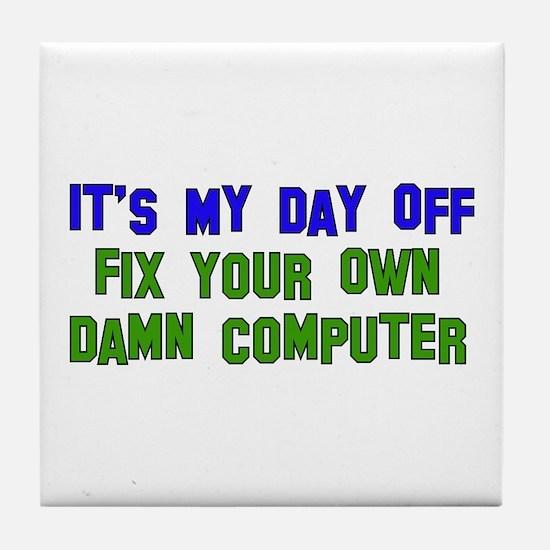 Won't Fix Computer Tile Coaster