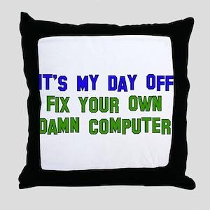 Won't Fix Computer Throw Pillow