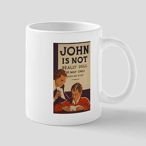 John Is Not Dull Mug