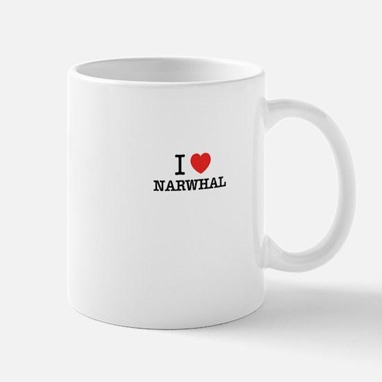 I Love NARWHAL Mugs