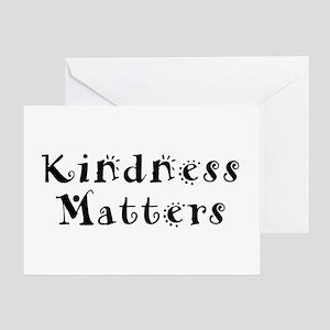 KINDNESS MATTERS Greeting Card