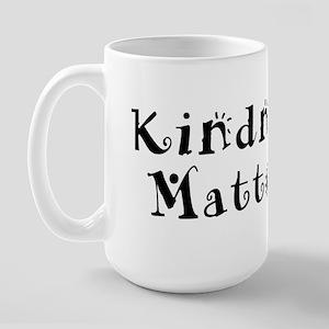 KINDNESS MATTERS Large Mug