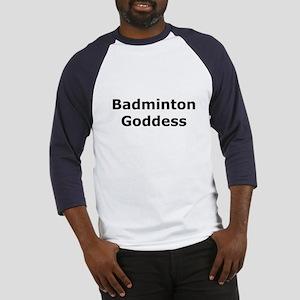 Badminton Goddess Baseball Jersey