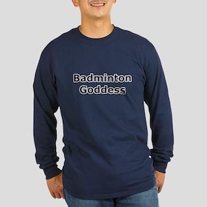 Badminton Goddess Long Sleeve Dark T-Shirt