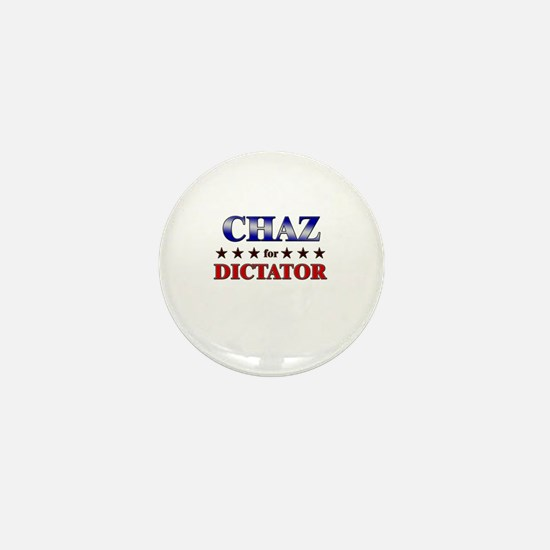 CHAZ for dictator Mini Button