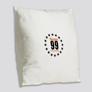 Happy 99 Years Birthday Burlap Throw Pillow