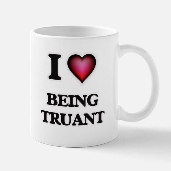 I love Being Truant Mugs