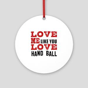 Love Me Like You Love Foosball Round Ornament