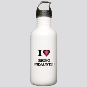 I love Being Undaunted Stainless Water Bottle 1.0L