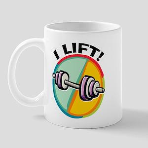 I LIFT Barbell Mug