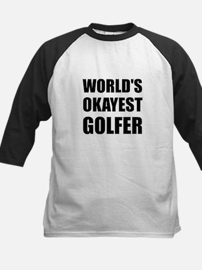 World's Okayest Golfer Baseball Jersey