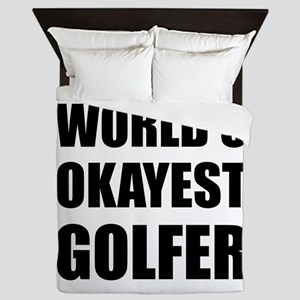 World's Okayest Golfer Queen Duvet