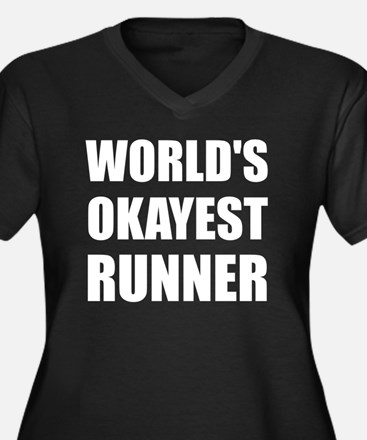 World's Okayest Runner Plus Size T-Shirt