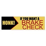 Brake Check (bumper 10 Pk) Bumper Sticker