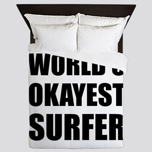 World's Okayest Surfer Queen Duvet