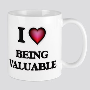 I love Being Valuable Mugs