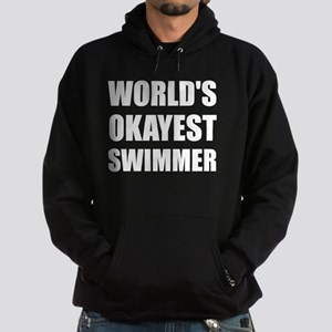 World's Okayest Swimmer Hoodie (dark)