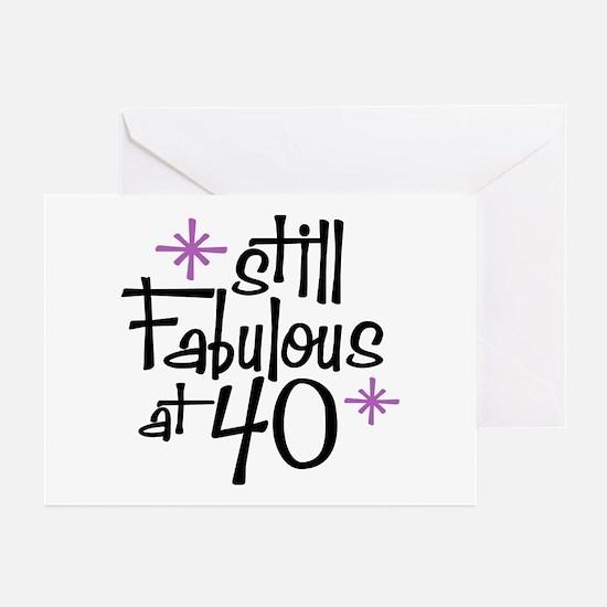 Still Fabulous at 40 Greeting Cards