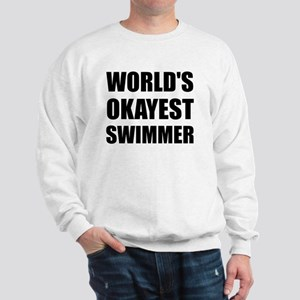 World's Okayest Swimmer Sweatshirt