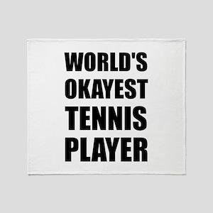 World's Okayest Tennis Player Throw Blanket