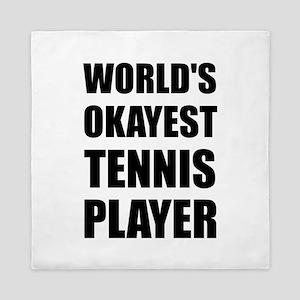 World's Okayest Tennis Player Queen Duvet