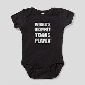 World's Okayest Tennis Player Baby Bodysuit