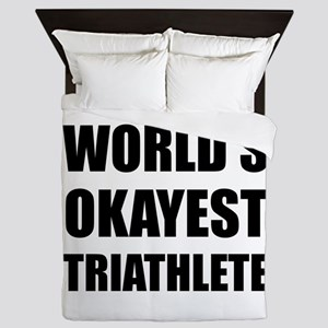 World's Okayest Triathlete Queen Duvet