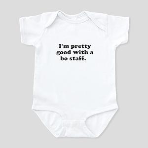 I'm pretty good with a bo sta Infant Creeper
