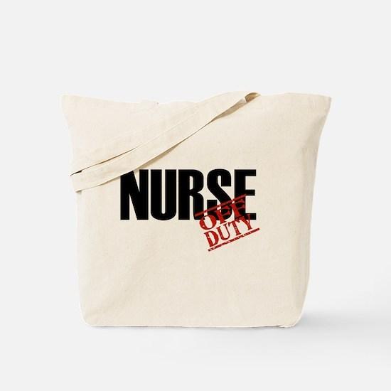 Off Duty Nurse Tote Bag