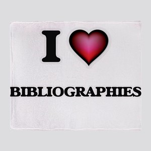 I Love Bibliographies Throw Blanket