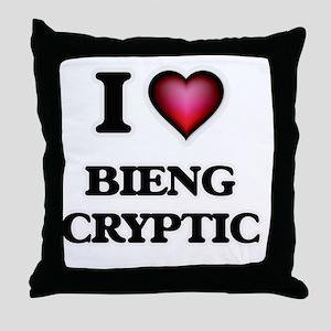 I love Bieng Cryptic Throw Pillow