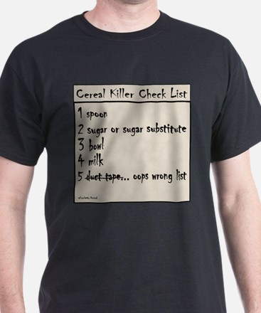 cereal killer check list Black T-Shirt