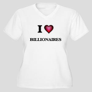 I Love Billionaires Plus Size T-Shirt