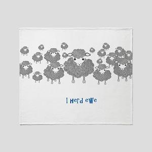 I Herd Ewe Throw Blanket